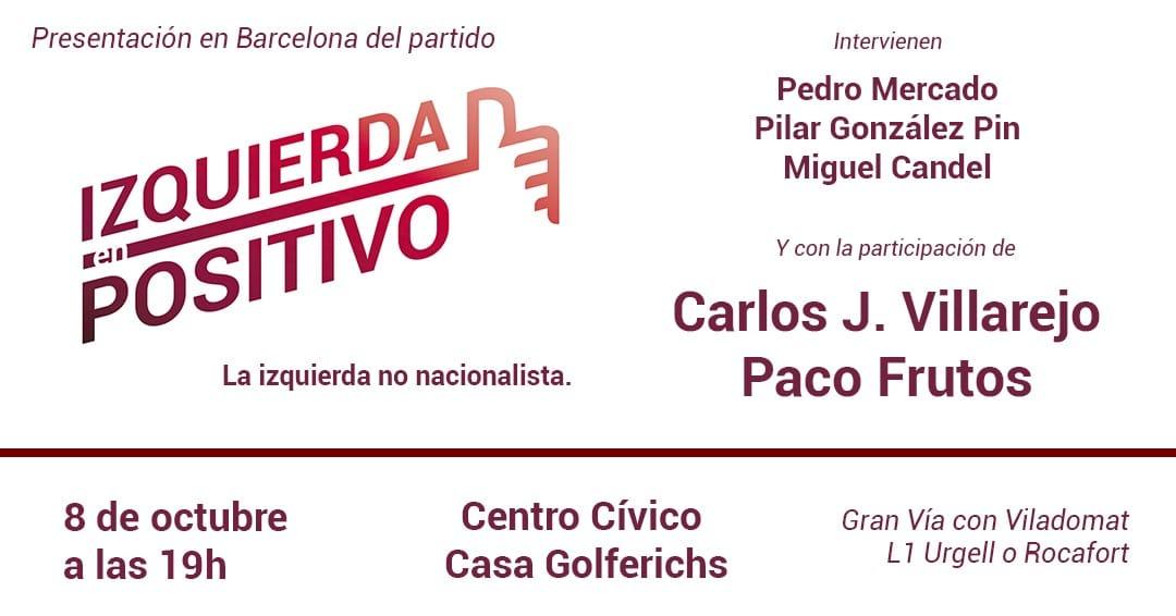 Presentación en Barcelona de IZQUIERDA EN POSITIVO